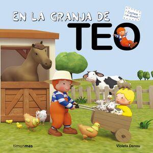 EN LA GRANJA DE TEO