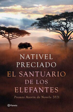 EL SANTUARIO DE LOS ELEFANTES (P.AZORIN 2021)