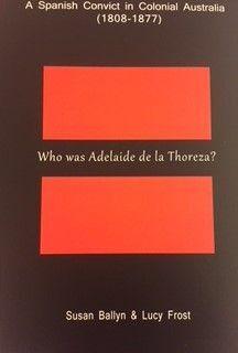 WHO WAS ADELAIDE DE LA THOREZA