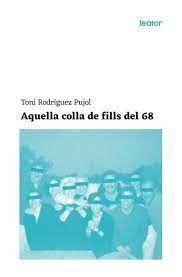 AQUELLA COLLA DE FILLS DEL 68