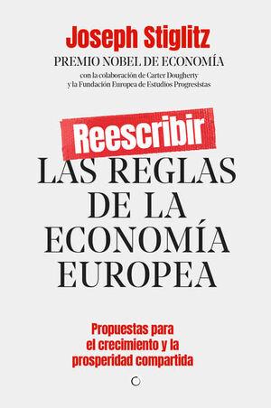 REESCRIBIR LAS REGLAS DE LA ECONOMÍA EUROPEA