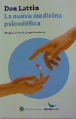 LA NUEVA MEDICINA PSICODELICA