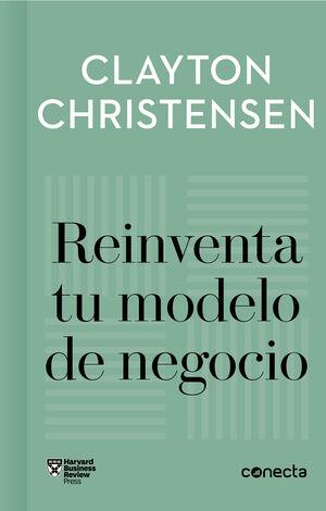 REINVENTA TU MODELO DE NEGOCIO (IMPRESCINDIBLES)