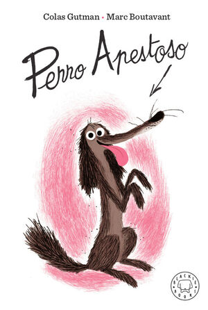 PERRO APESTOSO