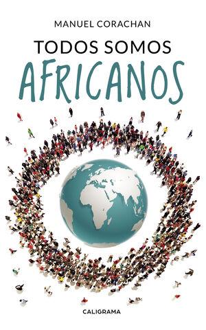 TODOS SOMOS AFRICANOS