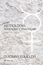 ASTROLOGÍA, APRENDER Y PRACTICAR