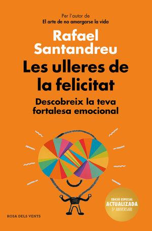 ULLERES DE LA FELICITAT, LES (ED 5 ANIVE