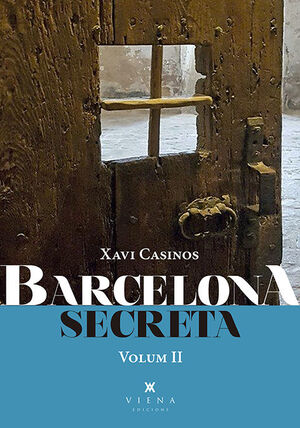 BARCELONA SECRETA. VOLUM 2
