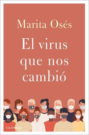 EL VIRUS QUE NOS CAMBIO LOS PLANES