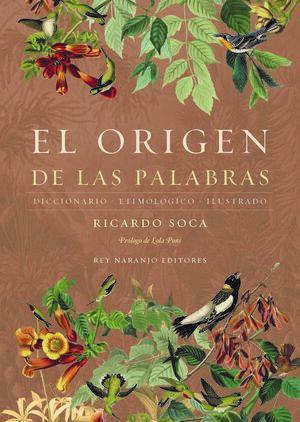 EL ORIGEN DE LAS PALABRAS