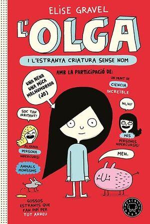 OLGA I L'ESTRANYA CRIATURA SENSE NOM