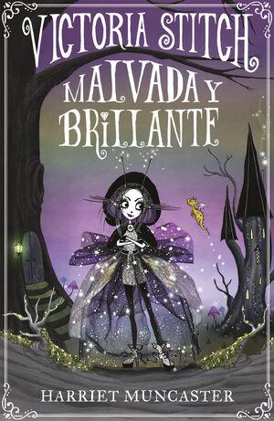 VICTORIA STITCH: MALVADA Y BRILLANTE