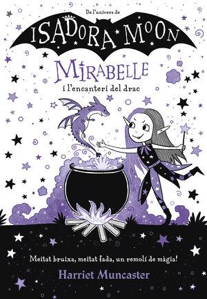MIRABELLE I L´ENCANTERI DEL DRAC (MIRABELLE)