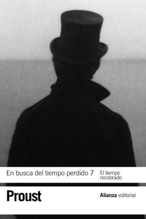 EN BUSCA DEL TIEMPO PERDIDO 7. EL TIEMPO RECOBRADO