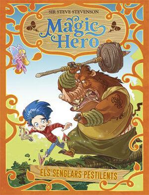 MAGIC HERO 2. ELS SENGLARS PESTILENTS