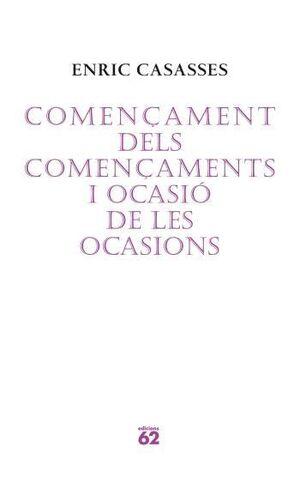 COMENÇAMENT DELS COMENÇAMENTS I OCASIÓ DE LES OCASIONS