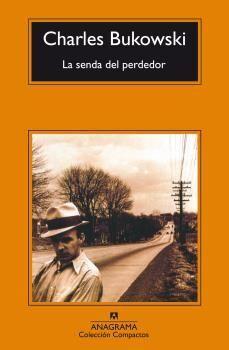 SENDA DEL PERDEDOR, EL