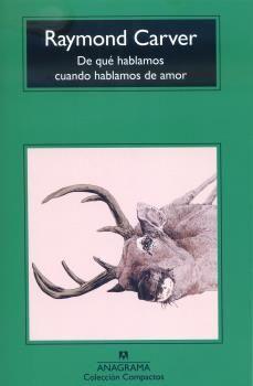DE QUÉ HABLAMOS CUANDO HABLAMOS DE AMOR