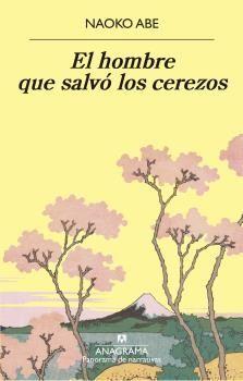 EL HOMBRE QUE SALVÓ LOS CEREZOS
