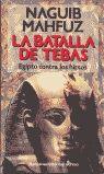 LA BATALLA DE TEBAS