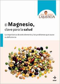 EL MAGNESIO, CLAVE PARA LA SALUD