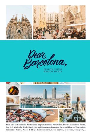 DEAR BARCELONA, GUIDES MADE BY LOCALS
