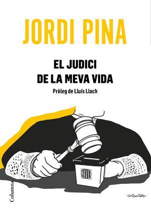 EL JUDICI DE LA MEVA VIDA