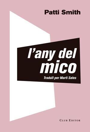 L'ANY DEL MICO