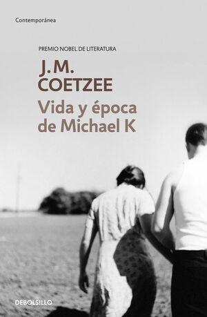 VIDA Y ÉPOCA DE MICHAEL K