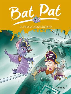 BAT PAT, EL PIRATA DIENTEDEORO