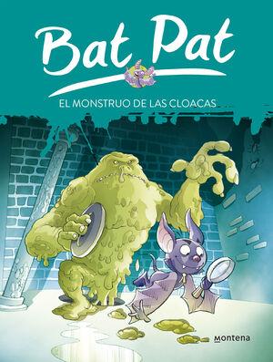 BAT PAT, EL HOMBRE DE LAS CLOACAS