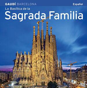 BASILICA DE LA SAGRADA FAMILIA (ESPAÑOL)
