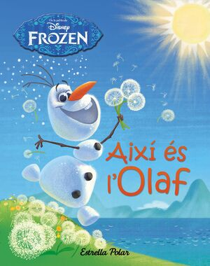 FROZEN AIXI ES L'OLAF