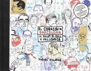 EL CORAZÓN DE BARCELONA. LA SALUT, EL COLL Y VALLCARCA