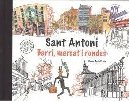 BARCELONA CARNET DE VOYAGE. SANT ANTONI, MERCAT I RONDES