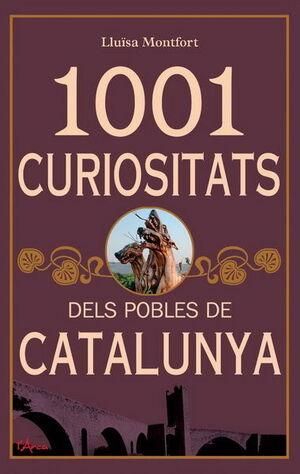 1001 CURIOSITATS DELS POBLES DE CATALUNYA