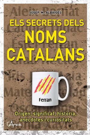 ELS SECRETS DELS NOMS CATALANS