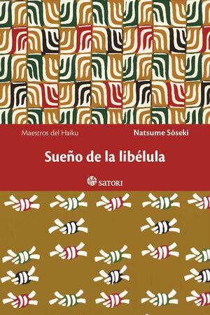 SUEÑO DE LA LIBÉLULA
