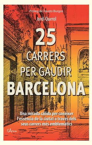 25 CARRERS PER GAUDI BARCELONA