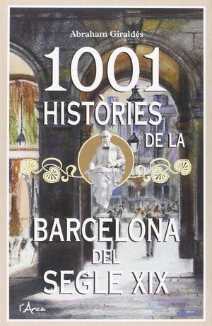 1001 HISTORIES DE LA BARCELONA DEL SEGLE XIX