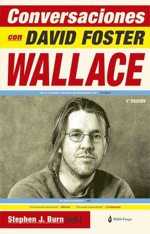 CONVERSACIONES CON DAVID FOSTER WALLACE (4ªED)