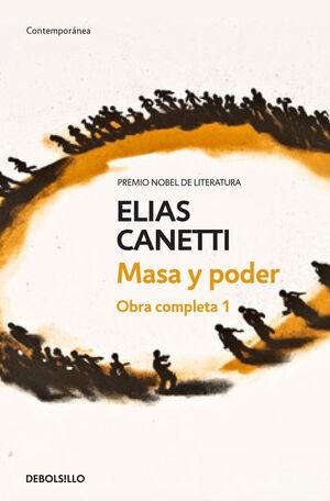 MASA Y PODER (OBRA COMPLETA CANETTI 1)