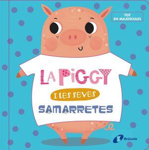 LA PIGGY I LES SEVES SAM