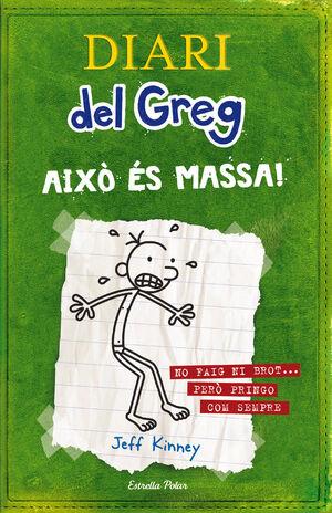 DIARI DEL GREG AIXO ES MASSA